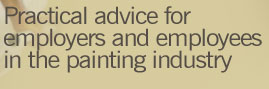 Occupational Health and Safety - practical advice for employers and employees in the painting industry